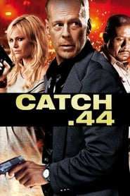 Poster Catch.44 2011