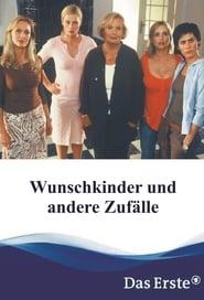 Wunschkinder und andere Zufälle 2003
