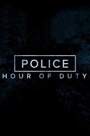 Police: Hour of Duty