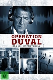 Operation Duval – Das Geheimprotokoll (2016)