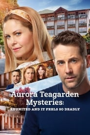 Aurora Teagarden Mysteries: Reunited and it Feels So Deadly (2020) poster