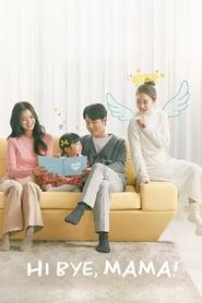 Hi Bye Mama บ๊ายบายแม่จ๋า (2020) ซับไทย EP01-16