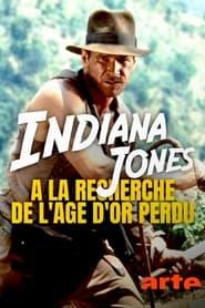 Indiana Jones : à la recherche de l'âge d'or perdu en cartelera