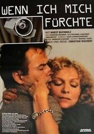 Wenn ich mich fürchte (1984)