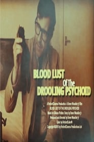 Blood Lust of the Drooling Psychoid