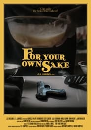 For Your Own Sake (2021)