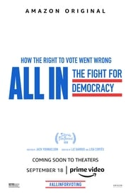 Regardez All In: The Fight for Democracy Online HD Française (2020)