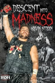 ROH: Kevin Steen: Descent into Madness