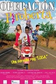 مشاهدة فيلم Operación Piroberta مترجم
