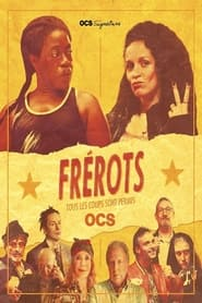 voir serie Frérots 2021 streaming