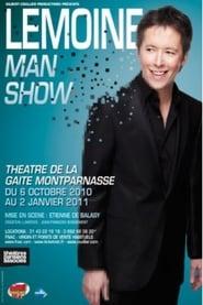 Jean-Luc Lemoine - Lemoine Man Show 2010