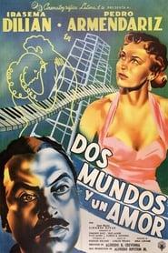 Dos mundos y un amor 1954