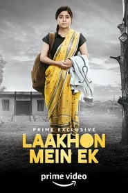 Laakhon Mein Ek S01 2017 AMZN Web Series Hindi WebRip All Episodes 60mb 480p 200mb 720p 1GB 1080p