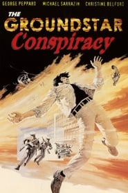 The Groundstar Conspiracy (1972), film online subtitrat