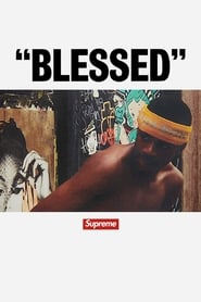 """BLESSED"""