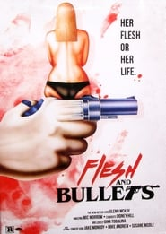 Flesh and Bullets (1985)