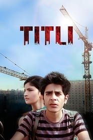 Titli 2014 Hindi Movie AMZN WebRip 300mb 480p 1GB 720p 3GB 11GB 1080p