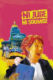 film Ni juge, ni soumise streaming