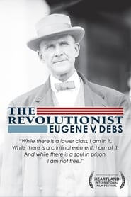 The Revolutionist: Eugene V. Debs