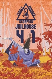 Female Prisoner Scorpion: Jailhouse 41 (1972)