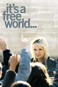 It's a Free World… (2007)