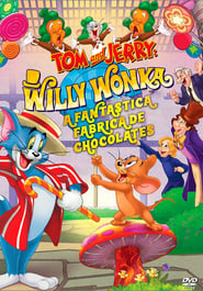 Tom e Jerry A Fantástica Fábrica de Chocolates