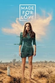 voir serie Made For Love 2021 streaming