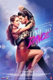 Time To Dance 2021 Hindi Movie NF WebRip 300mb 480p 1GB 720p 3GB 1080p