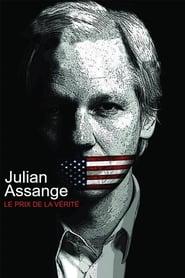 Julian Assange, le prix de la vérité
