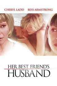 Her Best Friend's Husband (2013)