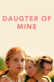 Daughter of Mine (2018)