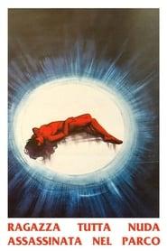 Ragazza tutta nuda assassinata nel parco (1972)