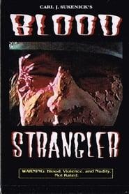 Blood Strangler 2018