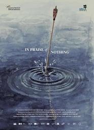 مشاهدة فيلم In Praise of Nothing مترجم