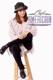 Café Americain 1993