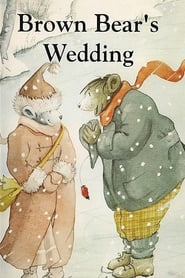 Brown Bear's Wedding