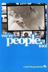 We're People Too 2007