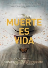 Muerte es Vida (Death is Life) 2016