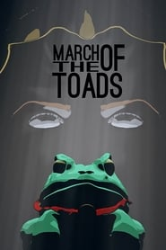 March Of The Toads