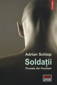 Soldiers. Story from Ferentari (2018)