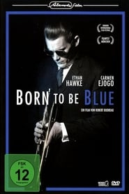 Born to be Blue [2015]