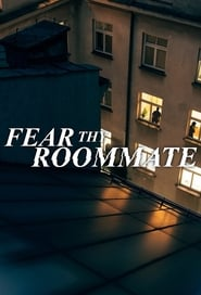 Fear Thy Roommate
