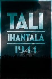 Tali-Ihantala 1944 (2007) | Tali-Ihantala 1944