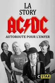 La story d'AC/DC : Autoroute pour l'enfer