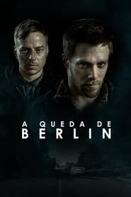 A Queda de Berlim Torrent (2017)