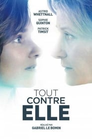 film Tout contre elle streaming
