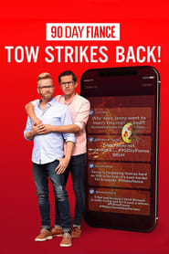 90 Day Fiancé: TOW Strikes Back! 2021