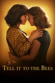Tell It to the Bees Movie Watch Online
