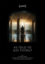 As Told To G/D Thyself (2019)