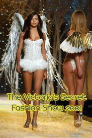 Regarder The Victoria's Secret Fashion Show 2001